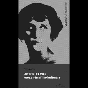 varga_anna_az_1910-es_evek_orosz_nemafilm-kulturaja_borito